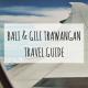 Bali und Gili Trawangan Travel Guide