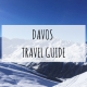 DAVOS TRAVEL GUIDE